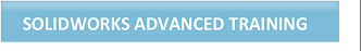 SOLIDWORKS Advanced Training