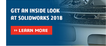 Get an Inside Look at SOLIDWORKS 2018