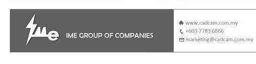 IME Group of Companies | www.cadcam.com.my | 03-7783 6866 | marketing@cadcam.com.my