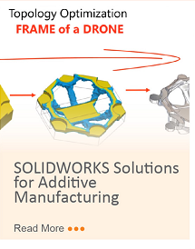 SOLIDWORKS Solutions for Additive Manufacturing